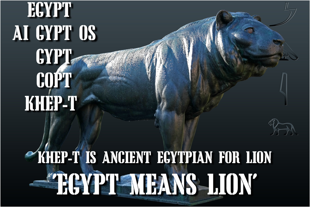 Egypt means Lion